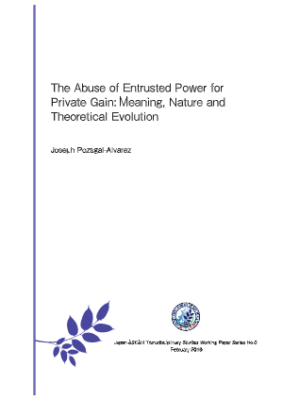 (WP-2019) The Abuse of Entrusted Power for Private Gain: Meaning, Nature and Theoretical Evolution