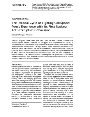 "(2018)   ""The Political Cycle of Fighting Corruption: Peru's Experience with its First National Anti-Corruption Commission,"" Stability: International Journal of Security and Development, Vol. 7, No. 1, pp. 1-19."